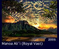 Manoa Ali'i(Royal Vast)
