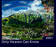 Only Heaven Can Know